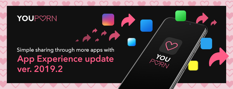 Share with more apps with YouPorn App Experience Update 2019.2